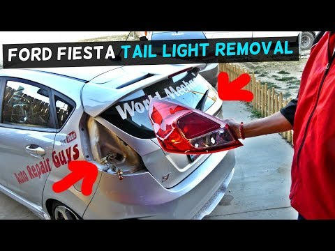 FORD FIESTA TAIL LIGHT REMOVAL REPLACEMENT FIESTA MK7 2008 - 2017