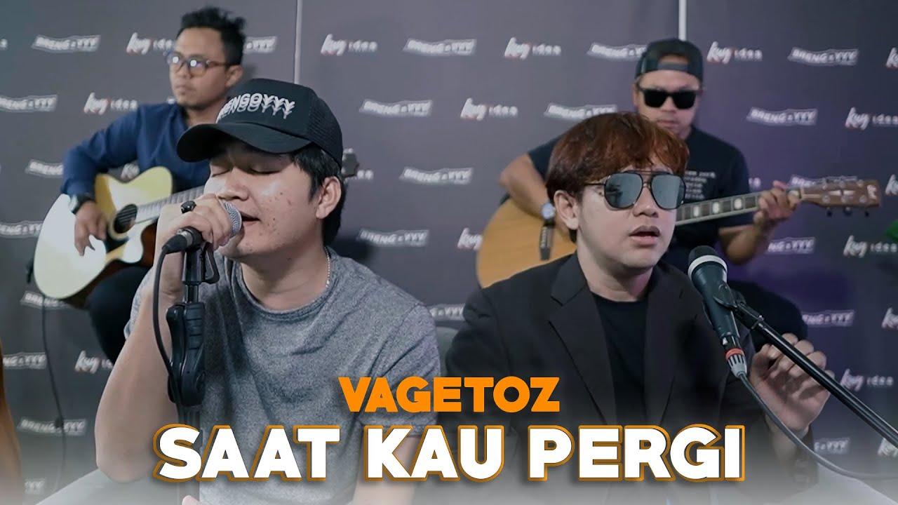 Download Saat Kau Pergi - Vagetoz Ft. Angga Candra (KOLABORASI) MP3 Gratis