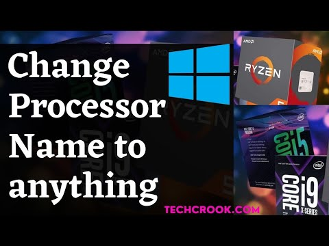 How to Change Processor Name in Windows [Any Version]