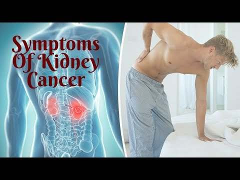 SYMPTOMS OF KIDNEY CANCER