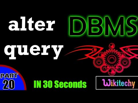 alter query in dbms  |  The ALTER TABLE Command | dbms interview questions and answers
