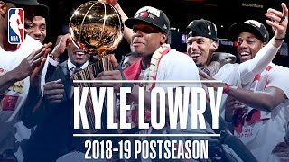 Best Plays From Kyle Lowry   2019 NBA Postseason