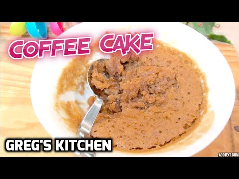 HOW TO MAKE COFFEE CAKE IN A BOWL - Greg's Kitchen