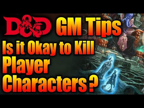 Should a Dungeon Master Kill the Players Characters| Game Master Tips