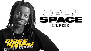 Open Space: Lil Reek | Mass Appeal
