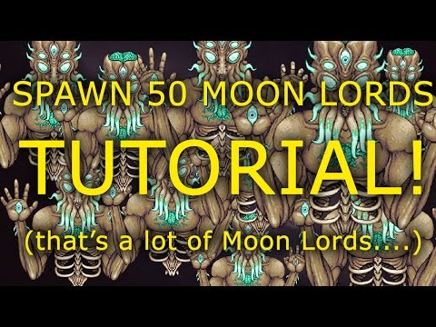 How to Spawn 50 Moon Lords! :D [Terraria 1.3.1.1]