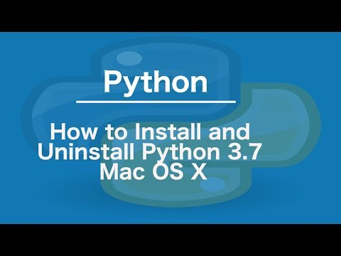 How to Install and Uninstall Python 3.7 Mac OS X