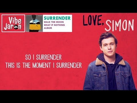Love, Simon Trailer Song | Walk the Moon - Surrender (Lyrics)