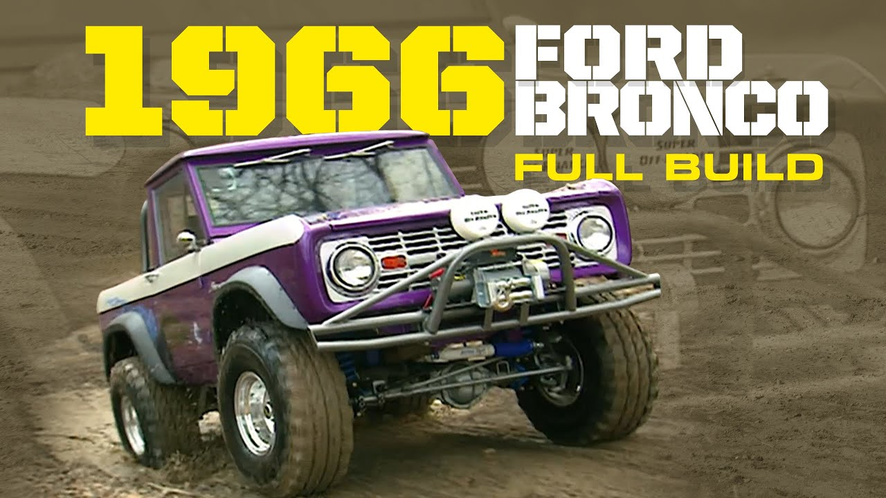 FULL BUILD: 1966 Ford Bronco Crazy Horse