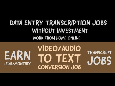 Earn 150$/Month with Transcription Jobs Without Investment  Work From Home Online