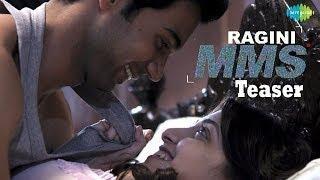 Ragini MMS Official Teaser (2011) Bollywood Horror Movie
