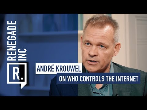 ANDRE KROUWEL on Who Controls The Internet