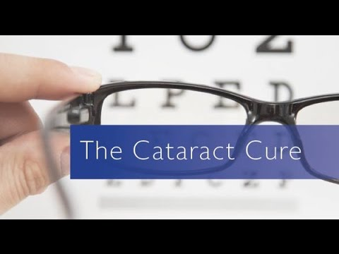The Cataract Cure ~ Dr. Dennis Courtney