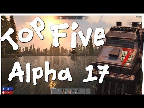 7 days Alpha 17 Top 5 updates