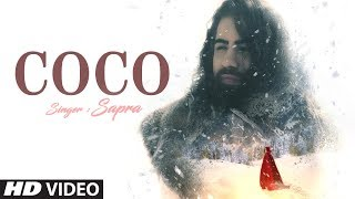 """Sapra """"COCO"""" Latest Video Song Feat. Isabela Valotti New Video Song 2019"""