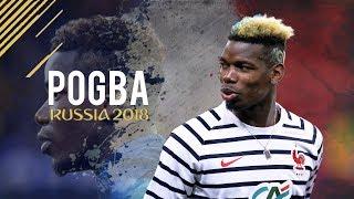 Paul Pogba - World Cup 2018 ● Skills & Goals ● France   HD