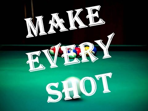 How to Make Every Shot in pool. Just do two things.