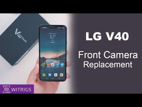 LG V40 Front Camera Replacement | Repair Guide