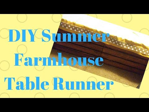 DIY Summer Farmhouse Table Runner ~ Girls Just Want to Have Sun Collab