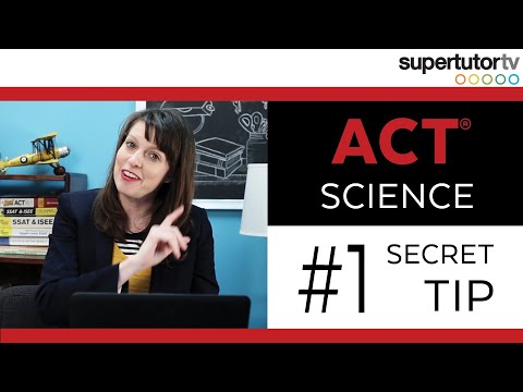 ACT SCIENCE: #1 SECRET TIP