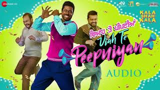 Viah Te Peepniyan | Kala Shah Kaala | FULL AUDIO (320kbps) | SONG | ZEE MUSIC | Ranjit Bawa