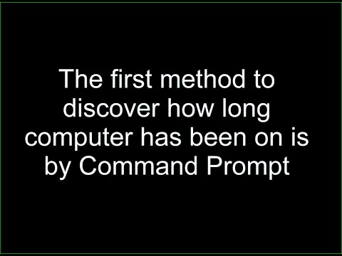 How long computer has been on