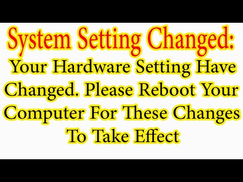 System Settings Changed, Please Reboot Your Computer.[Solved]