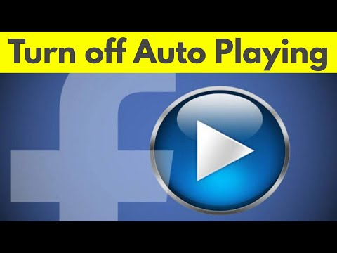 How To Turn Off Auto Playing Videos On Facebook||Stop Facebook Videos Autoplay-2018