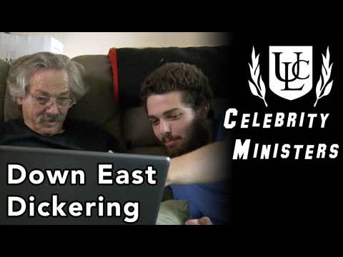 Celebrity Minister: Down East Dickering