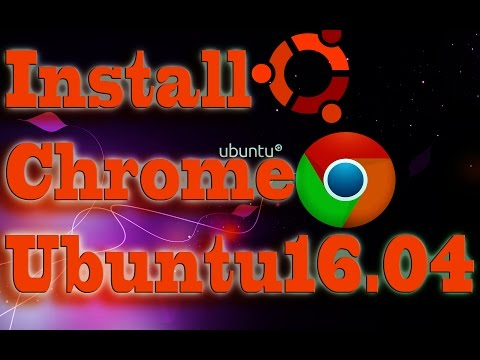 how to install google chrome on ubuntu 16.04