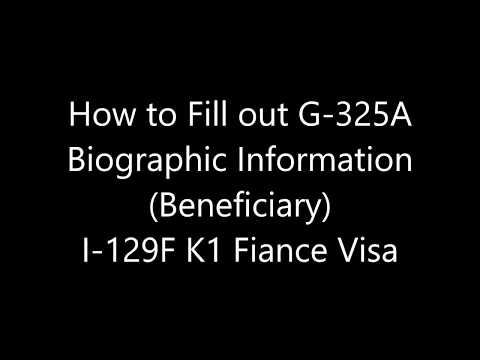 How to Fill out G-325A for I-129F K1 Fiance Visa (Beneficiary)