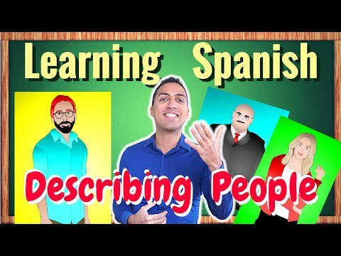 Learning how to describe a person in Spanish