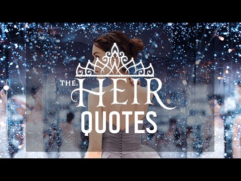 6 Best Quotes from The Heir by Kiera Cass