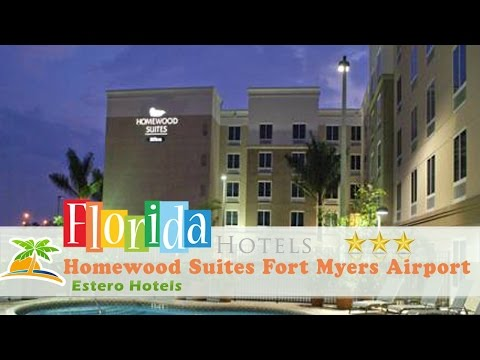 Homewood Suites Fort Myers Airport - FGCU - Estero Hotels, Florida