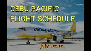Cebu Pacific Flight Schedule for July 1-15