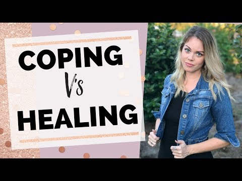 THE CRUCIAL DIFFERENCE BETWEEN COPING VS HEALING