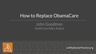 How to Replace ObamaCare
