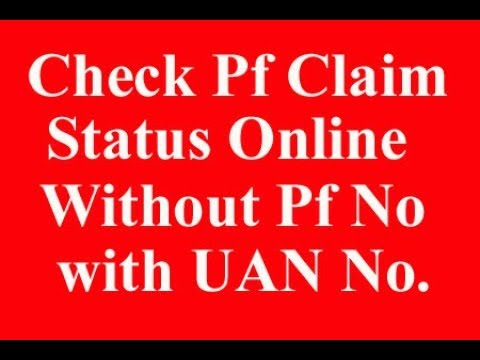How to Check PF Claim Status Online without Claim ID or PF No  with UAN