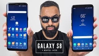 Samsung Galaxy S8 Plus Review - 3 Months Later