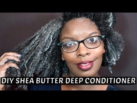NATURAL HAIR | SHEA BUTTER DIY DEEP CONDITIONER