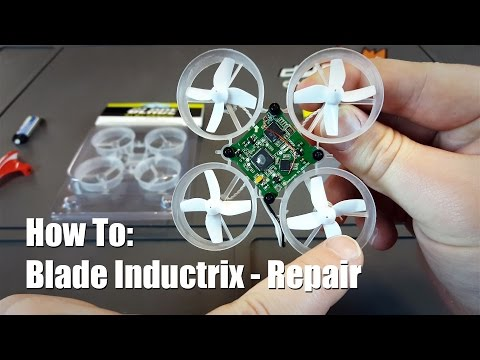 How To: Blade Inductrix - Repair