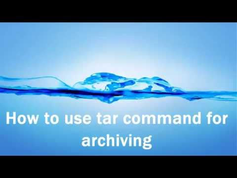 How to use tar command for archiving on Unix/Linux