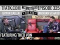 The Fighter And The Kid Episode 325 Theo Von