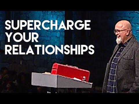Supercharge Your Relationships   Pastor James MacDonald
