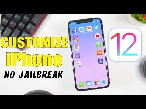 How To CUSTOMIZE iPhone On iOS 12 - 12.1.2 (NO Jailbreak)