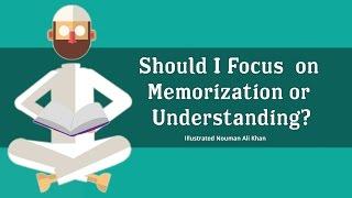 Q: Should I focus on Memorization or Understanding of Quran? - Nouman Ali Khan - illustrated