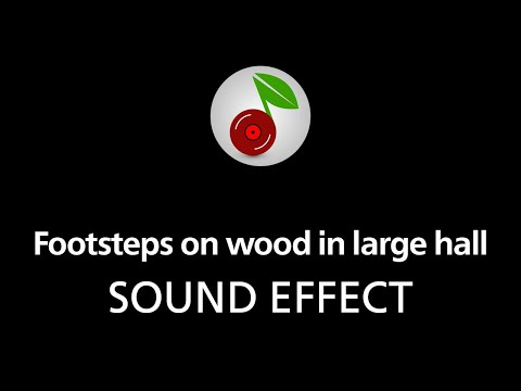 🎧 Footsteps on wood in large hall SOUND EFFECT