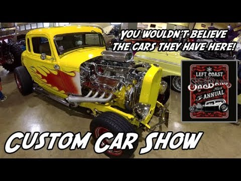 Rod and Custom Show 2018   Left Coast Shabang Mini Trucks Hot Rods Classic Cars Rat Rods Lowriders