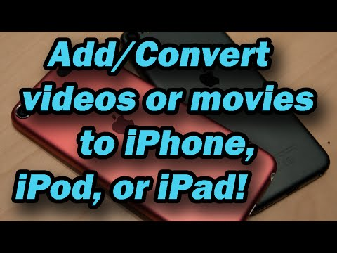How to add/convert videos/movies to iPod, iPhone, or iPad