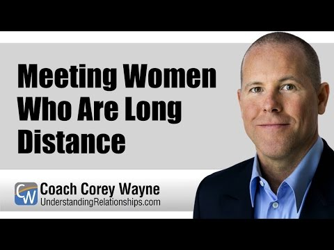 Meeting Women Who Are Long Distance